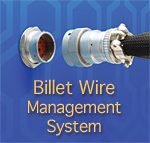 Billet Wire Management System